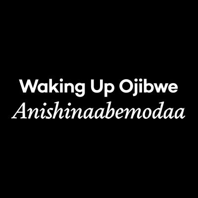 Logo for Waking Up Ojibwe - Black