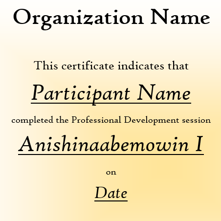Certificate of Completion - Anishinaabemowin I