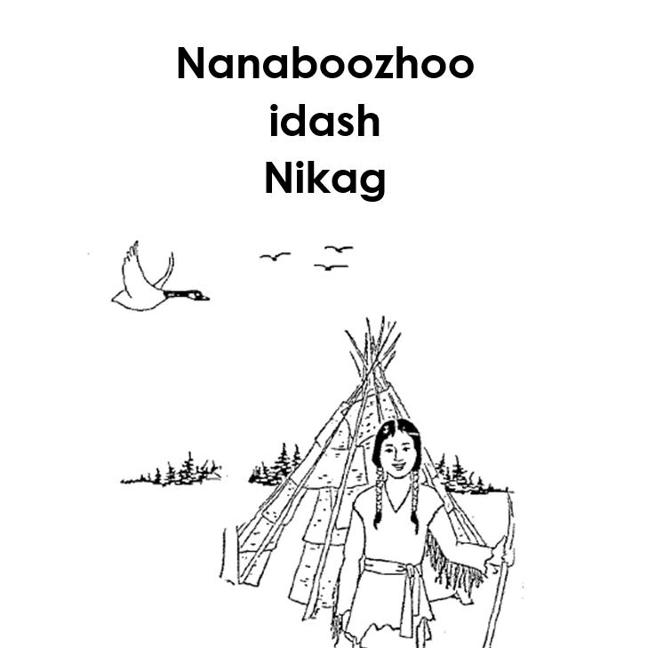 Nanaboozhoo idash Nikag Story