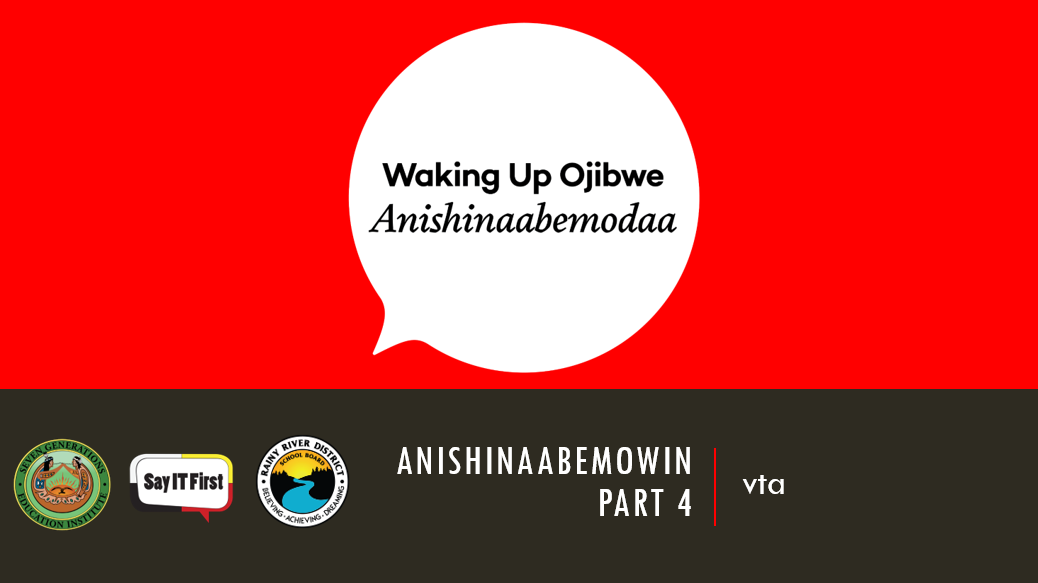 Power Point Presentation - Anishinaabemowin Part 4: vta