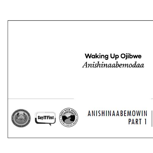 Printer Friendly PPT - Anishinaabemowin Part 1: Gaa-inweng & vii