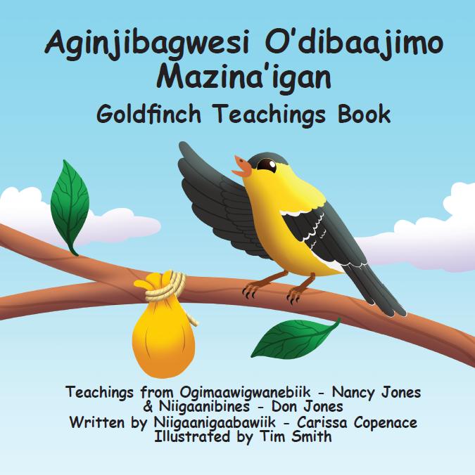 Aginjibagwesi O'dibaajimo Mazina'igan - Goldfinch Teachings Books